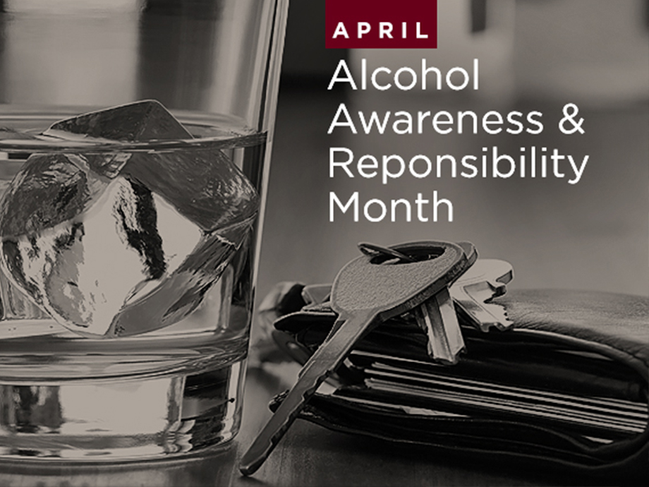 Make Time for Alcohol Awareness and Responsibility Month